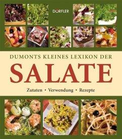 Dumonts kleines Lexikon der Salate - Hackstein, Yara; Engelmann, Beate