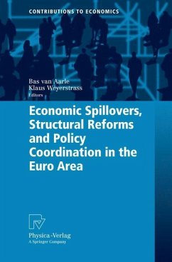 Economic Spillovers, Structural Reforms and Policy Coordination in the Euro Area - Aarle, Bas van / Weyerstrass, Klaus (eds.)