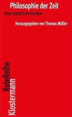 Philosophie der Zeit - Müller, Thomas (Hrsg.)