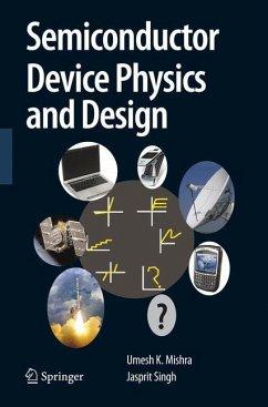 Semiconductor Device Physics and Design - Mishra, Umesh;Singh, Jasprit