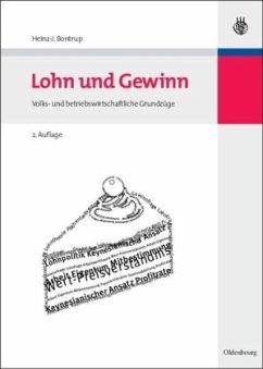 Lohn und Gewinn - Bontrup, Heinz-Josef