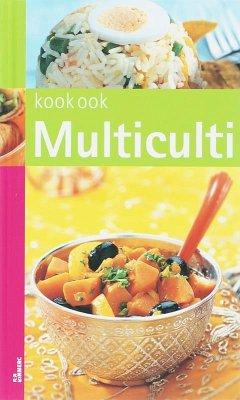 Multiculti / druk 1 - Herausgeber: Schreuders, J. Sterk, M. / Illustrator: Heijn, L. Janswaard, P.