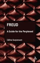 Freud: A Guide for the Perplexed
