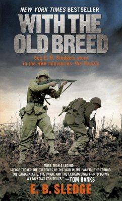 With the Old Breed: At Peleliu and Okinawa - Sledge, E.B.