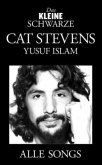 Cat Stevens (Yusuf Islam), Alle Songs