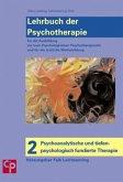 Psychoanalytische und tiefenpsychologisch fundierte Therapie / Lehrbuch der Psychotherapie Bd.2