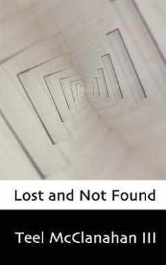 Lost and Not Found - McClanahan, Teel