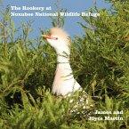 The Rookery at Noxubee Wildlife Refuge