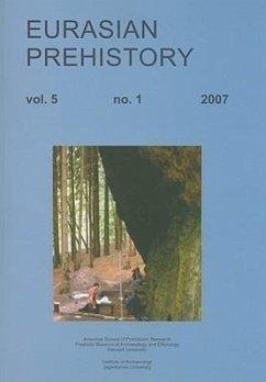 Eurasian Prehistory, Volume 5: No. 1, 2007 - Kozlowski, Janusz K.