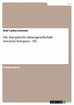 Die Europäische Aktiengesellschaft (Societas Europaea - SE)