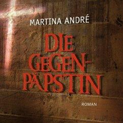 Die Gegenpäpstin, 2 MP3-CDs - André, Martina