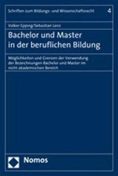 Bachelor und Master in der beruflichen Bildung - Epping, Volker; Lenz, Sebastian
