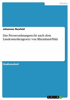 Das Presseordnungsrecht nach dem Landesmediengesetz von Rheinland-Pfalz