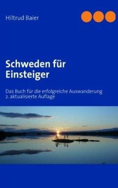 Schweden für Einsteiger - Baier, Hiltrud
