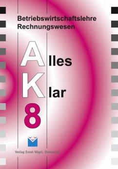8. Jahrgangsstufe / Betriebswirtschaftslehre/Re...