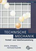 Technische Mechanik. Formel- und Tabellensammlung