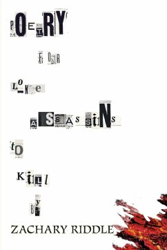 Poetry For Lone Assassins To Kill By