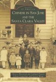 Chinese in San Jose and the Santa Clara Valley