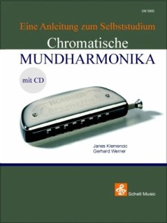 Die Chromatische Mundharmonika, m. Audio-CD - Klemencic, Janes; Werner, Gerhard