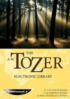 The A. W. Tozer Electronic Library - Tozer, A. W.