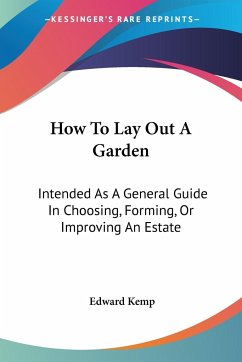 How To Lay Out A Garden - Kemp, Edward