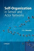 Self-Organization in Sensor and Actor Networks