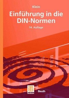 Einführung in die DIN-Normen - Klein, Martin