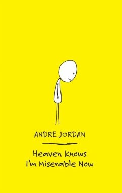 Heaven Knows I'm Miserable Now - Jordan, Andre