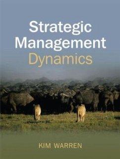 Strategic Management Dynamics - Warren, Kim