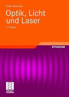 Optik, Licht und Laser - Meschede, Dieter