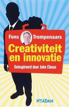 Creativiteit en innovatie / druk 2 - Trompenaars, Fons