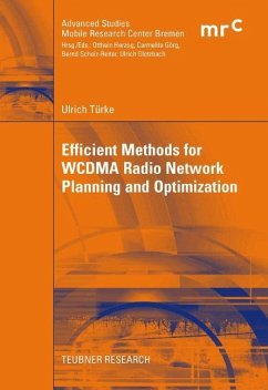 EFFICIENT METHODS FOR WCDMA RADIO NETWORK PLANNING AND OPTIMIZATION (TASCHENBUCH)  VON ULRICH TÜRKE - Efficient Methods for WCDMA Radio Network Planning and Optimization