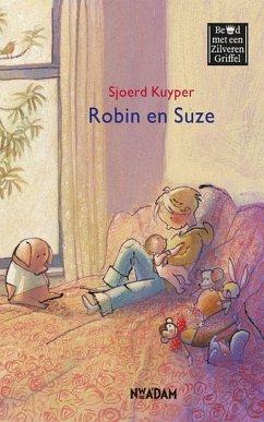 Robin en Suze / druk 1 - Kuyper, Sjoerd