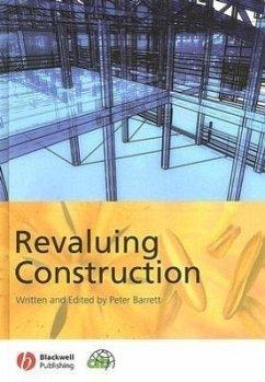 Revaluing Construction - Barrett, Peter