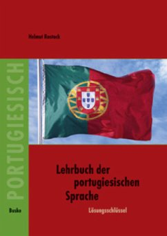 Lehrbuch der portugiesischen Sprache. Lösungsschlüssel - Rostock, Helmut