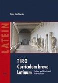 TIRO. Curriculum breve Latinum 1. Texte - Grammatik - Übungen