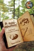 Potato Mountain: Trail Guide to Creative Cooking