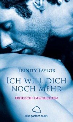 Ich will dich noch mehr - Taylor, Trinity
