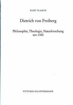 Dietrich von Freiberg - Flasch, Kurt