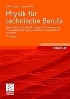 Physik für technische Berufe - Böge, Alfred;Eichler, Jürgen