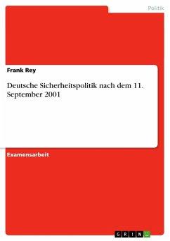 Deutsche Sicherheitspolitik nach dem 11. September 2001