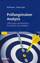 Prüfungstrainer Analysis - Busam, Rolf; Epp, Thomas
