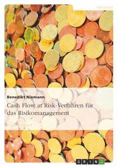 Cash Flow at Risk-Verfahren für das Risikomanagement - Niemann, Benedikt