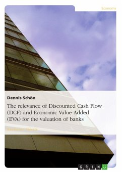 The relevance of Discounted Cash Flow (DCF) and Economic Value Added (EVA) for the valuation of banks