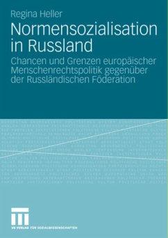 Normensozialisation in Russland - Heller, Regina