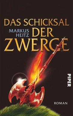 Das Schicksal der Zwerge / Die Zwerge Bd.4 - Heitz, Markus