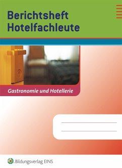 Berichtsheft Hotelfachleute - Bumb, Nina; Kuhls, Yvonne
