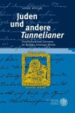 Juden und andere 'Tunnelianer'