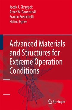 Advanced Materials and Structures for Extreme Operating Conditions - Skrzypek, Jacek J.;Ganczarski, Artur W.;Rustichelli, Franco