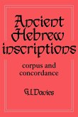 Ancient Hebrew Inscriptions: Volume 1: Corpus and Concordance
